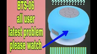 BTS-06 problems||BTS06 battery problem||wireless bug|| BTS06charging problem||automatic on/off,etc
