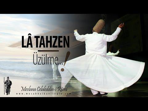 La Tahzen (Üzülme) | Mevlana Şiiri | Musab Balkanlıoğlu