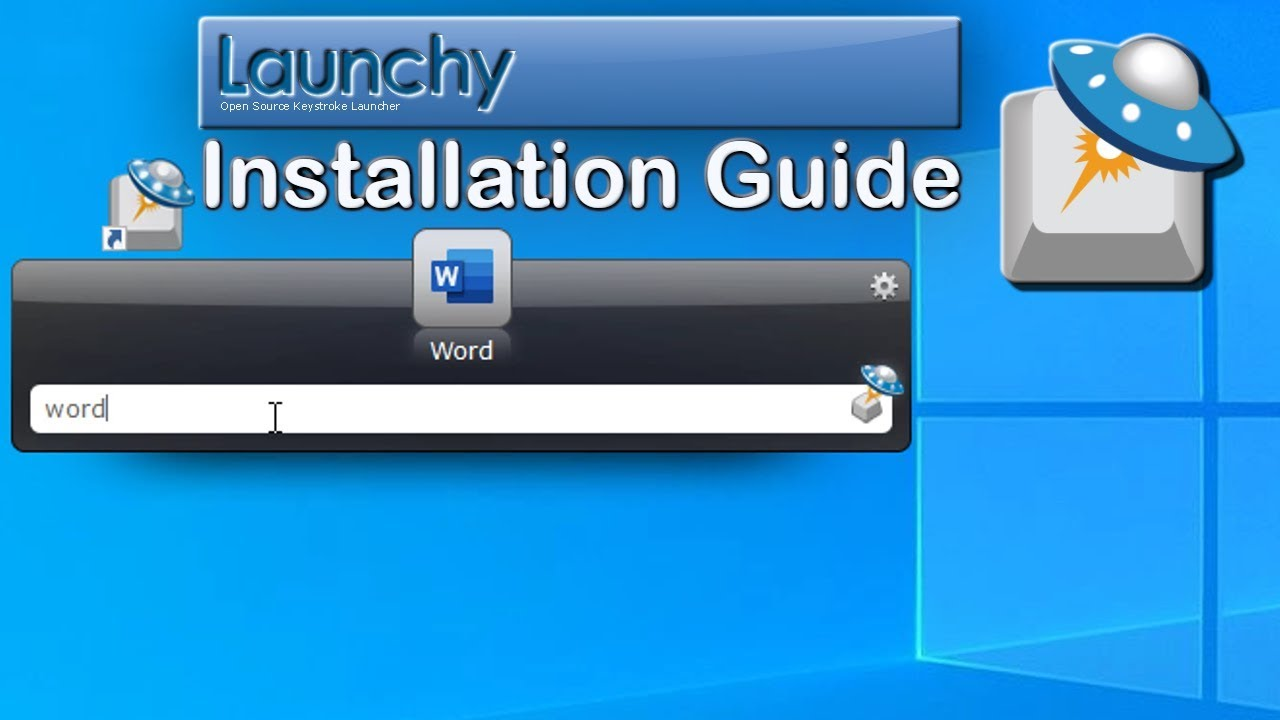 Launchy for Windows 10 Keystroke Launcher 2019 Guide - YouTube
