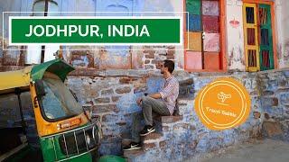 JODHPUR, RAJASTHAN   THE BLUE CITY OF INDIA?   TRAVEL VLOG