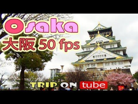 Trip on tube : Osaka Japan 50 fps Test