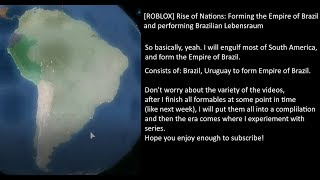 [ROBLOX] Rise of Nations: Forming Empire of Brazil and preforming Brazilian Lebensraum (22)