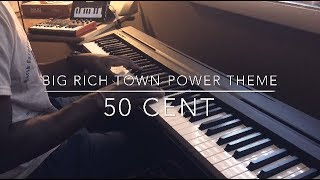 big-rich-town---power-theme-50-cent-piano-cover