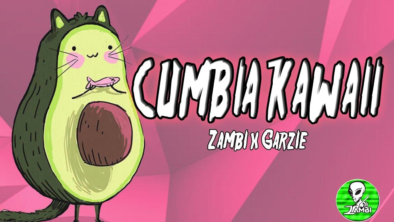 ❌CUMBIA KAWAII❌ ZAMBI x GARZIÉ - Avocat (omfg style)