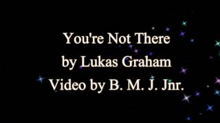 You're Not There - Lukas Graham (Lyrics)