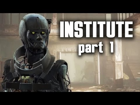 Fallout 4 INSTITUTE Walkthrough Part 1 - TURNING TO THE DARK SIDE
