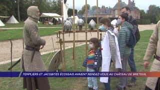 Yvelines | Templiers et Jacobites écossais avaient rendez-vous au château de Breteuil