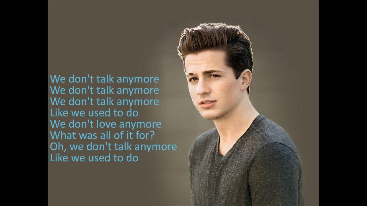 We Don't Talk Anymore Charlie Puth ft Selena Gomez Lyrics