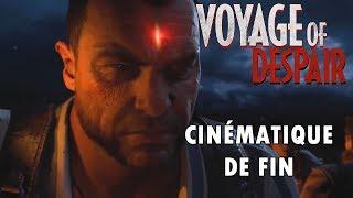 Voyage of Despair — Cinématique de fin