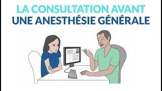 Comment se passe la consultation avant une anesthésie générale ?
