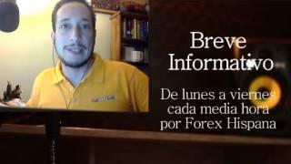 Breve Informativo - Noticias Forex del 27 de Abril 2017