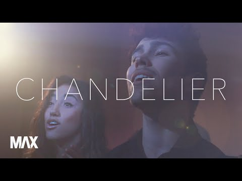 Chandelier - Sia  (MAX and Alex G Cover)