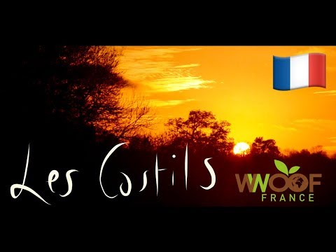 WWOOFing IN FRANCE // Les Costils