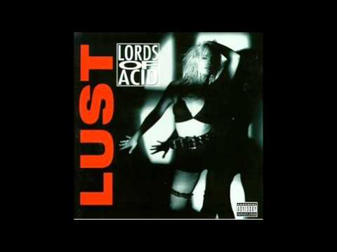 Lords of Acid - Pump My Body to the Top (Lust album)