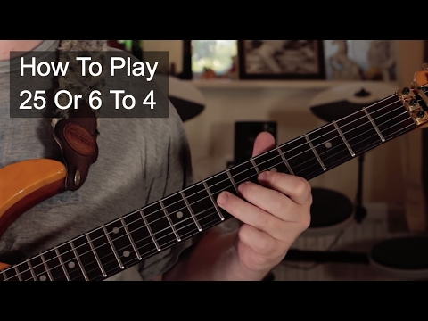 '25 or 6 to 4' Chicago Guitar Lesson