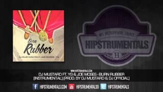 DJ Mustard Ft. YG & Joe Moses - Burn Rubber [Instrumental] (Prod. By Dj Mustard & DJ Official) + DL