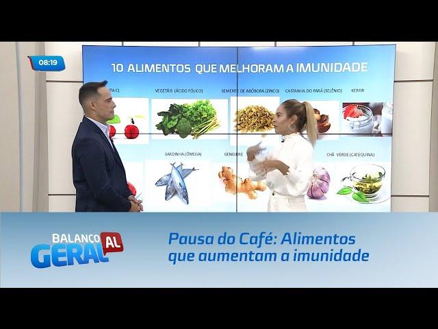 Pausa do Café: Alimentos que aumentam a imunidade