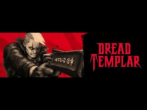 Dread Templar - Hard Difficulty Walkthrough Part 1 - E1M1  