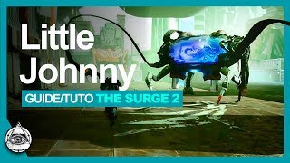 Gambar cover GUIDE-TUTO THE SURGE 2 † Battre Little Johnny facilement † FR
