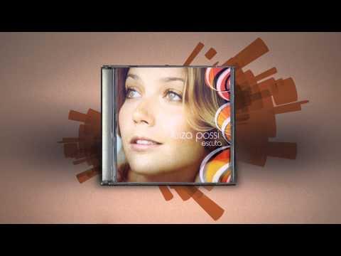 Luiza Possi - Adeus menino (Escuta)