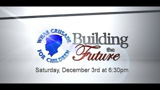 """Building the Future"" - WHAS Crusade for Chil..."