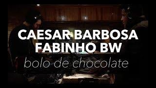 Bolo de Chocolate - CAESAR BARBOSA e FABINHO BW