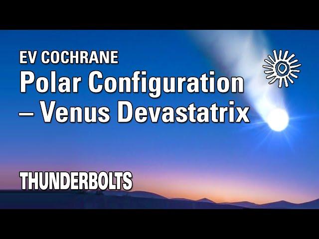 Ev Cochrane: Polar Configuration – Venus Devastatrix   Thunderbolts
