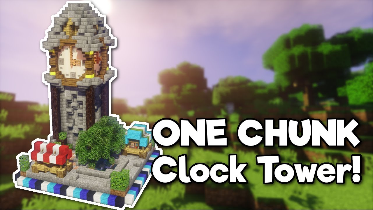 Minecraft Clock Tower In One Chunk Tutorial Youtube