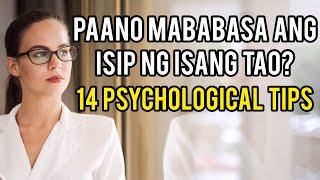 Paano Mababasa Ang Iṡip Ng Isang Tao? (14 PSYCHOLOGICAL TIPS)