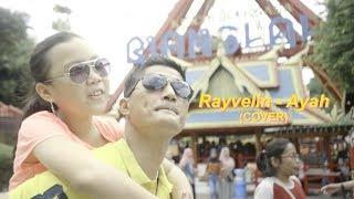 Rayvelin - Ayah  (COVER)