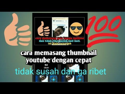 cara-memasang-thumbnail|yans-edittingtasik