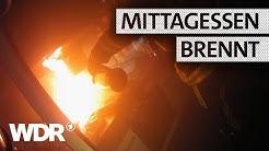 Küche in Brand  | Feuer & Flamme | Staffel 3 | WDR