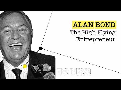 Alan Bond: The High-Flying Entrepreneur - Ep. 5