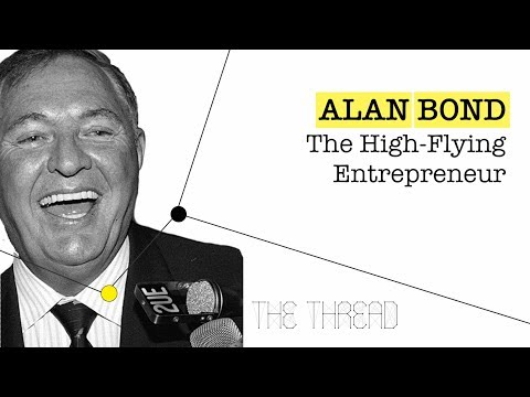 Ep. 5 - Alan Bond: The High-Flying Entrepreneur