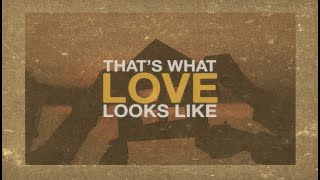 Granger Smith - That's What Love Looks Like (Official Lyric Video)