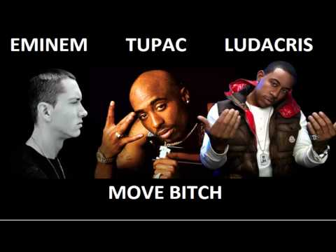 Ludacris Ft. Tupac & Eminem - Move Bitch [Explicit]