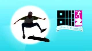 OlliOlli 2 Full Soundtrack