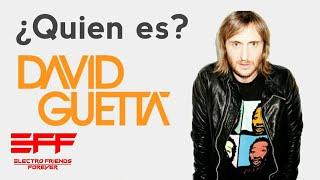 ¡Quien es David Guetta? 2018 - 7 curiosidades Sobre David Guetta (EFF)