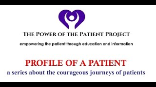 Profile of a Patient   Barbara Cohen