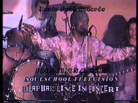 Soul School Television - Slapback Live in Oakland - Show 1 - Taped July 5, 2002