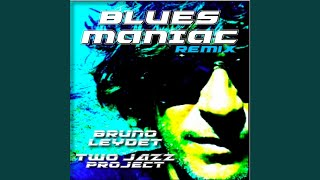 Blues Maniac (Original Mix)