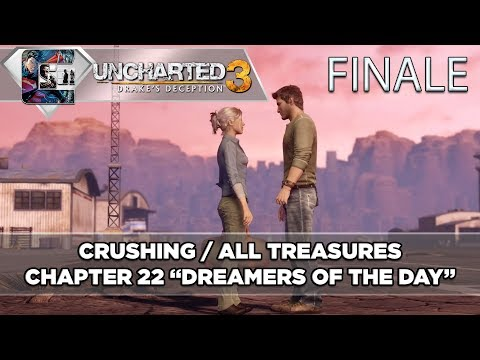 "Uncharted 3: Drake's Deception Crushing Walkthrough /Treasures Chapter 22 ""Dreamers of the Day"" END"