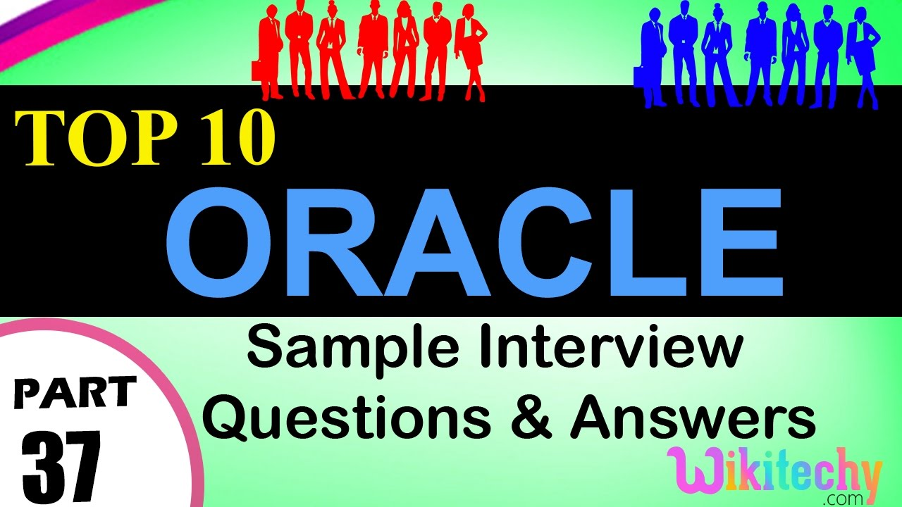 oracle top most important interview questions and answers for oracle top most important interview questions and answers for freshers experienced videos