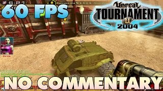 Unreal Tournament 2004: Assault - Convoy  【60 FPS】
