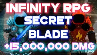 Roblox | Infinity RPG - how to get Secret Blade [~15,000,000 DMG]