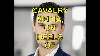 CAVALRY MEDIA, ON HEELS OF SETTING THAI CAVE RESCUE MOVIE, ADDS TO EXEC RANKS