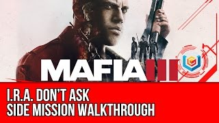 Mafia 3 Walkthrough - I.R.A. Don't Ask Side Mission (Thomas Burke) Gameplay/Let's Play