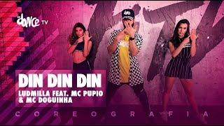 din din din ludmilla feat mc pupio mc doguinha fitdance tv coreografia dance video