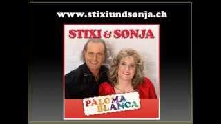 Stixi und Sonja - Paloma Blanca