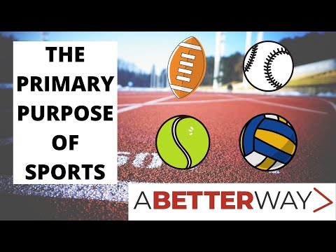 The Primary Purpose of Sport
